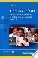 Obesidad infantil/ Pediatric Obesity