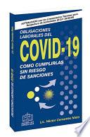 OBLIGACIONES LABORALES DEL COVID 19