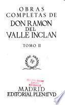 Obras completas de Don Ramón del Valle Inclán