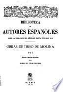 Obras completas de Tirso de Molina: Comedias: Doce comedias nuevas (v.3) ; Segunda parte de las comedias (v.4) ; Tercera parte de las comedias (v.5) ; Cuarta parte de las comedias (v.6) ; Quinta parte de las comedias (v.7)
