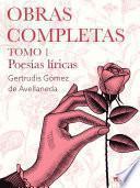 Obras completas. Tomo 1. Poesías líricas