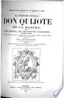 Obras de Cervantes: El ingenioso hidalgo Don Quijote de la Mancha. El buscapie, anotado por Adolfo de Castro