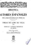 Obras de Lope de Vega: Crónicas y leyendas dramáticas de España