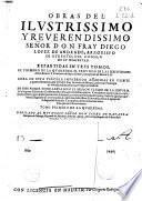 Obras del ilustrissimo y reuerendissimo señor don fray Diego Lopez de Andrade ...