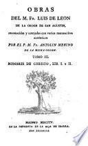 Obras del M. Fr. Luis de Leon ...