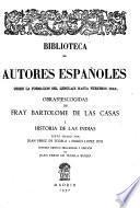 Obras escogidas de fray Bartolomé de las Casas