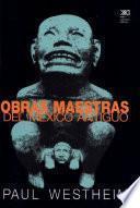 Obras maestras del México antiguo
