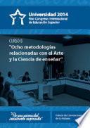 Ocho metodologías relacionadas con el Arte y la Ciencia de enseñar (curso 8)