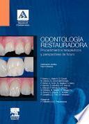Odontología restauradora. Procedimientos terapéuticos y perspectivas de futuro