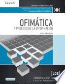 OFIMÁTICA Y PROCESO DE LA INFORMACIÓN (LOE)