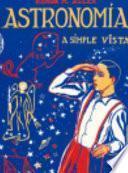 OP/163-ASTRONOMIA A SIMPLE VISTA