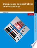 Operaciones administrativas de compraventa (Edición 2014)