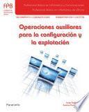 Operaciones auxiliares para la configuración y la explotación