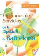 Operarios de Servicios de la Diputacion Provincial de Barcelona. Temario Y Test de la Parte Especifica Ebook