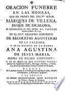 Oración fúnebre en las honras ... de la M. Ana Agustina de Jesús Maria ... en el siglo Ana Agustina de Toledo, Portugal