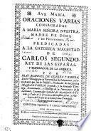 ORACIONES VARIAS, CONSAGRADAS A MARIA SEÑORA NVESTRA, MADRE DE DIOS, Y DE PECADORES