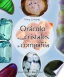 Oraculo de Los Cristales de Compania