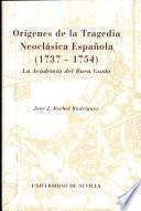 Orígenes de la tragedia neoclásica española (1737-1754)