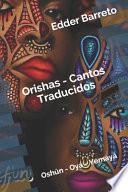 Orishas - Cantos Traducidos