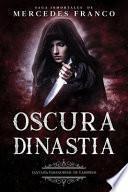 Oscura Dinastía (Oferta Especial 3 Libros En 1) Colección Especial De Vampiros En Español