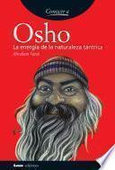 Osho, la energía de la naturaleza tántrica