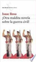 Otra maldita novela sobre la guerra civil!