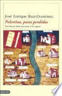 Palestina, pasos perdidos