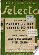 Panamá es una tacita de oro (novela corta inédita)