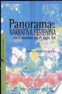 Panorama de la narrativa femenina en Colombia en el siglo XX