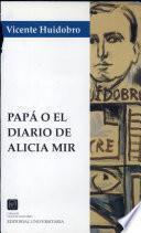 Papá, o, El diario de Alicia Mir