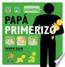 Papa Primerizo
