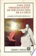 Para leer Primero sueño de sor Juana Inés de la Cruz