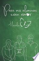 Para mis alumnos con amor