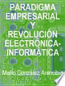 Paradigma empresarial en las condiciones de la revolución electrónica-informática