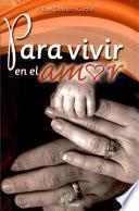Paravivir en el amor
