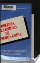 Partido Comunista Peruano : en defensa de la unidad de izquierda unida