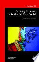 Pasado y presente de la Mar del Plata social
