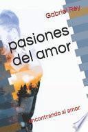 pasiones del amor