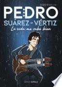 Pedro Suárez-Vértiz. La vida me sabe bien
