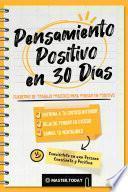 Pensamiento Positivo en 30 Días