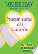 Pensamientos Del Corazon / Heart Thoughts