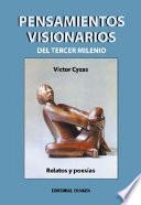 Pensamientos visionarios del tercer Milenio