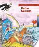 Pequeña historia de Pablo Neruda