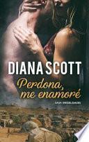Perdona, Me Enamoré: Novela Romántica