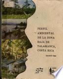 Perfil ambiental de la zona baja de Talamanca, Costa Rica