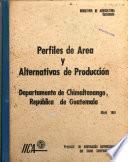 Perfiles de área y alternativas de producción