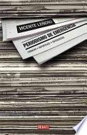 Periodismo de emergencia