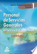 Personal de Servicios Generales Del Servicio Gallego de Salud.temario I. Temario Materias Especificas Ebook