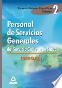 Personal de Servicios Generales Del Servicio Gallego de Salud.volumen Ii. Temario Materias Especificas Ebook