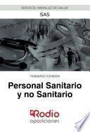 Personal Sanitario y no Sanitario. Temario común. SAS